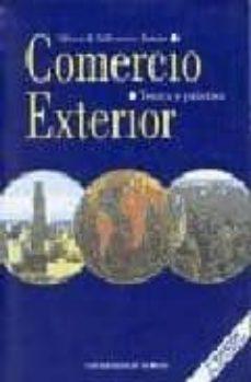 Curiouscongress.es Comercio Exterior: Teoria Y Practica (2ª Ed.) Image