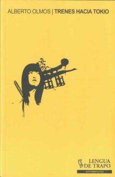 Libros de Epub para descargar gratis TRENES HACIA TOKIO
