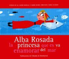 Valentifaineros20015.es Alba Rosada, La Princesa Que Es Va Enamorar Del Mar Image