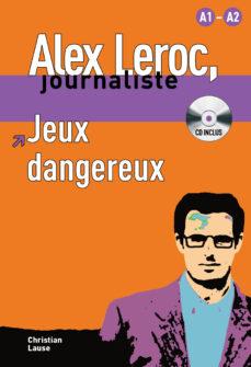 Descargar JEUX DANGEREUX  A1-A2 gratis pdf - leer online