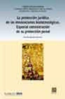 Mobi descarga libros LA PROTECCION JURIDICA DE LAS INNOVACIONES BIOTECNOLOGICAS. ESPEC IAL CONSIDERACION DE SU PROTECCION PENAL de AMELIA MARTIN URANGA (Literatura española) 9788484447672
