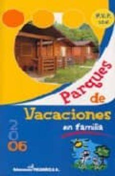 Inmaswan.es Parques De Vacaciones En Familia 2006 Image
