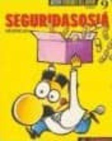Viamistica.es Seguridasosia (Nueva Coleccion Pendones Del Humor, 9) Image