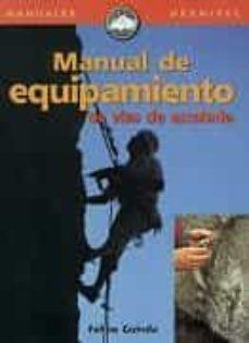 Lofficielhommes.es Manual De Equipamiento De Vias De Escalada: Como Equipar Vias Y N O Morir En El Intento Image
