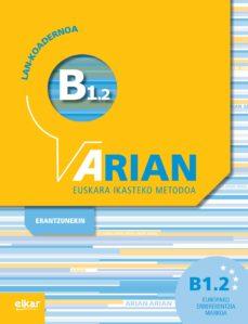 Descargar libros de texto ebooks ARIAN B1.2 LAN-KOADERNOA  9788490273272