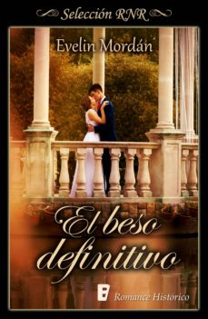 el beso definitivo (los kinsberly 2) (ebook)-evelin mordan-9788490698372