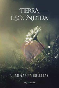 (I.B.D) TIERRA ESCONDIDA - JUAN GARCIA CALLEJAS | Triangledh.org