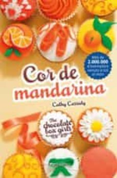 Followusmedia.es Cor De Mandarina (The Chocolate Box Girls 3) Image