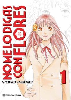 no me lo digas con flores nº 01/20  (nueva edición) (ebook)-yoko kamio-9788491731672