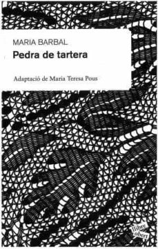 pedra de tartera-maria barbal-9788492672172