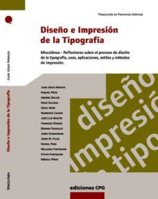 diseño e impresion de la tipografia-javier peña andrés-9788493132972