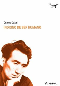 Descarga de audiolibros de Amazon INDIGNO DE SER HUMANO de OSAMU DAZAI 9788493741372 (Spanish Edition)