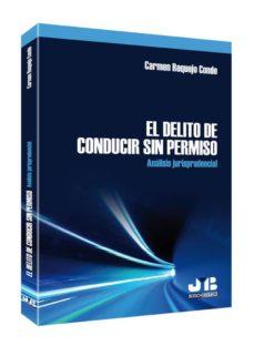 EL DELITO DE CONDUCIR SIN PERMISO - CARMEN REQUEJO CONDE | Triangledh.org