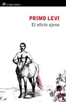 oficio ajeno (ebook)-primo levi-9788494160172