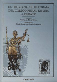 Valentifaineros20015.es El Proyecto De Reforma Del Codigo Penal De 2013, A Debate Image