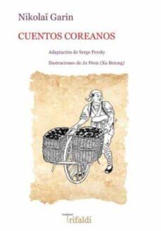Descargar libro CUENTOS COREANOS (Spanish Edition) de NIKOLAI GARIN 9788494530272 DJVU