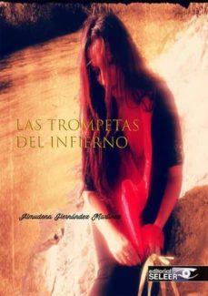 LAS TROMPETAS DEL INFIERNO - ALMUDENA HERNANDEZ MARTINEZ | Triangledh.org