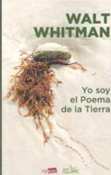 Descargar libro online gratis YO SOY EL POEMA DE LA TIERRA PDB iBook