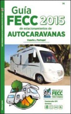Padella.mx Guia Fecc 2015 Estacionamiento Autocaravanas (España Y Portugal) Image