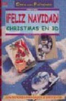 Pdf descargar ebook descargar ¡FELIZ NAVIDAD!: CHRISTMAS EN 3D (Literatura española)