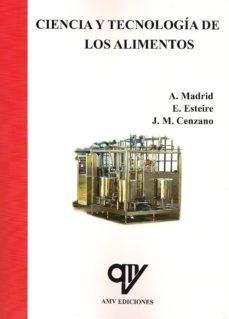 ciencia y tecnologia de los alimentos (2 tomos)-antonio madrid vicente-9788496709072