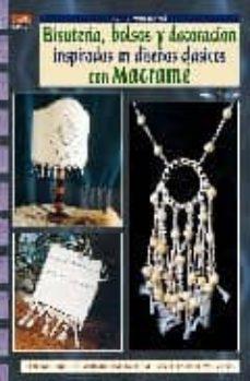 bisuteria, bolsos y decoracion inspirados en clasicos con macrame-anna meloni-9788496777972