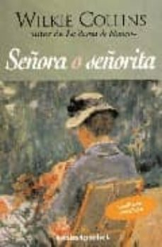 Los mejores libros de descarga gratuita pdf SEÑORA O SEÑORITA en español de WILKIE COLLINS DJVU PDF