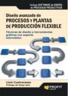 Chapultepecuno.mx Diseño Avanzado De Procesos Y Plantas De Produccion Flexible Image
