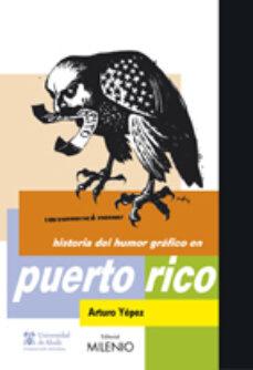 Descargar amazon ebooks HISTORIA DEL HUMOR GRAFICO EN PUERTO RICO iBook PDB PDF