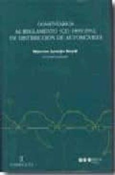 COMENTARIOS AL REGLAMENTO (CE) 1400-2002, DE DISTRIBUCION DE AUTO MOVILES - VV.AA. |