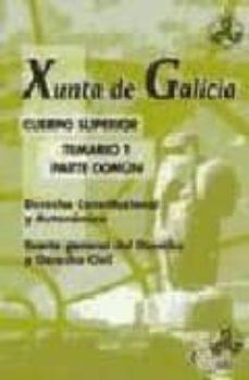 Valentifaineros20015.es Cuerpo Superior Xunta De Galicia. Temario 1, Parte Comun Image
