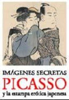 imatges secretes: picasso i l estampa erotica japonesa-9788498501872