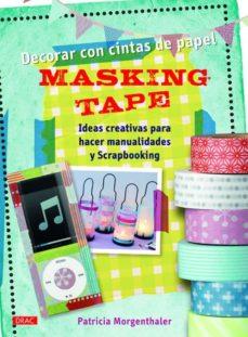 Descarga de libros electrónicos gratis MASING TAPE DECORAR CON CINTAS DE PAPEL