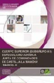 Debatecd.mx Cuerpo Superior (Subrupo A1) Especialidad Juridica Junta De Comun Idades De Castilla La Mancha: Temario Vol. Iii Image