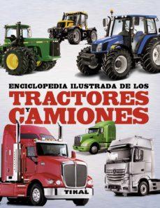 Descargar ENCICLOPEDIA ILUSTRADA DE LOS TRACTORES Y CAMIONES gratis pdf - leer online