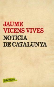 notícia de catalunya (ebook)-jaume vicens vives-9788499307572