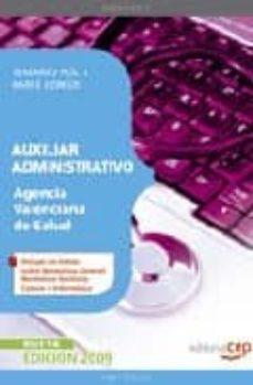 Noticiastoday.es Auxiliar Administrativo Agencia Valenciana De Salud. Temario Vol. I. Parte Comun Image