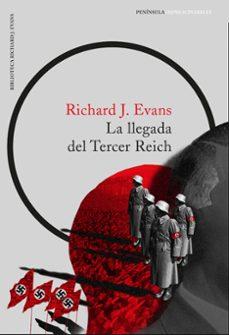 la llegada del tercer reich-richard j. evans-9788499425672