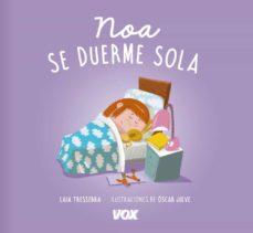 Ojpa.es Noa Se Duerme Sola Image