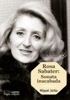 rosa sabater: sonata inacabada (catala)-miquel jorba-9788499759272