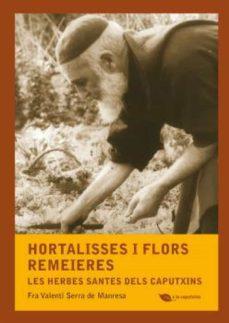 hortalisses i flors remeieres (ebook)-fra valenti serra de manresa-9788499792972