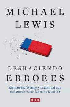 deshaciendo errores (ebook)-michael lewis-9788499927572
