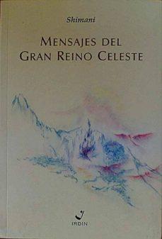 MENSAJES DEL GRAN REINO CELESTE - SHIMANI | Adahalicante.org