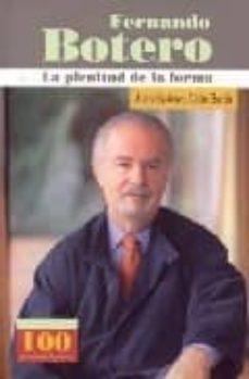 FERNANDO BOTERO (100 PERSONAJES) LA PLENITUD DE LA FORMA - JUAN GUSTAVO COBO GORDA   Triangledh.org