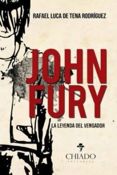 Curiouscongress.es John Fury. La Leyenda Del Vengador Image