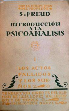 Padella.mx Introducción A La Psicoanálisis I. Los Actos Fallidos Y Los Sueños Image