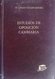 ESTUDIOS DE OPOSICIÓN CAMBIARIA II - VVAA | Triangledh.org