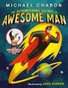 the astonishing secret of awesome man-michael chabon-9780007453382