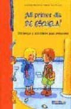 Eldeportedealbacete.es ¡Mi Primer Dia De Escuela!: 100 Juegos Y Actividades Para Prepara Rse Image