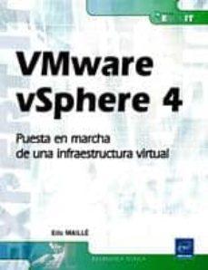 Comercioslatinos.es Vmware Vsphere 4: Puesta En Marcha De Una Infraestructura Virtual Image